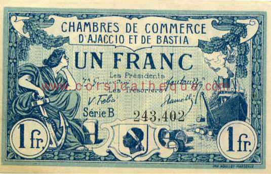 Billet des chambres de commerce d 39 ajaccio et de bastia un franc s rie b monnaies et - Chambre des commerces mulhouse ...
