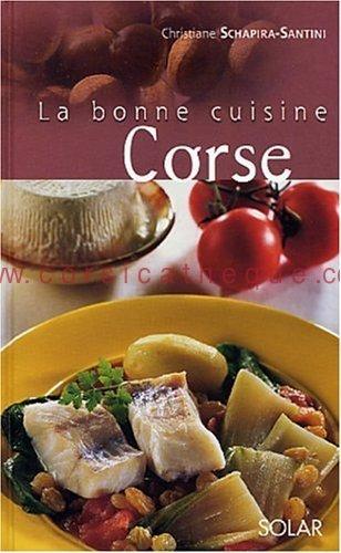 La bonne cuisine corse livres sur l 39 artisanat et le for La bonne cuisine